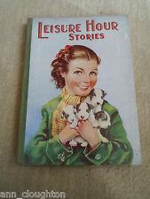 RARE Vintage Retro Book LEISURE HOUR STORIES + Illustrated