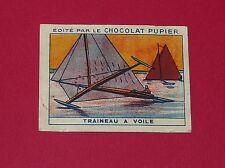 CHROMO PUPIER 1930 ALBUM JOLIES IMAGES SERIE 11 MOYENS LOCOMOTION TRAINEAU VOILE