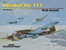 Squadron/Signal 25070 - Heinkel He 111 Walk Around -  Soft Cover