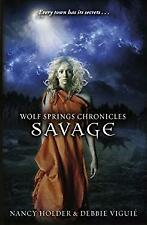 Wolf Springs Chronicles - Savage by Holder, Nancy