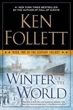 Winter Of The World: Book Two Of The Century Trilogy: By Ken Follett