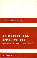 DORFLES Gillo, L'estetica del mito. Da Vico a Wittgenstein. Mursia, 1968