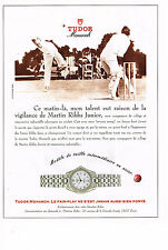 PUBLICITE ADVERTISING 054  1993  TUDOR MONARCH  montre MARTIN RIBBS JR