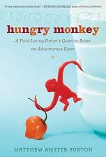 Matthew Burton - Hungry Monkey (2011) - NEW - Trade Cloth (Hardcover)