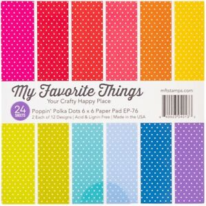 """My Favorite Things Single-Sided Paper Pad 6""""X6"""" 24/Pkg-Poppin' Polka Dots"""
