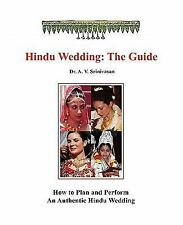Hindu Wedding : The Guide by A. v. Srinivasan and A. V. Srinivasan (2010,...