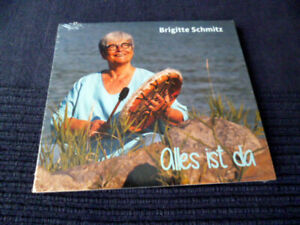 CD Brigitte Schmitz - Alles Ist Da = Frieden Fülle Stille Kraft Freiheit Freude