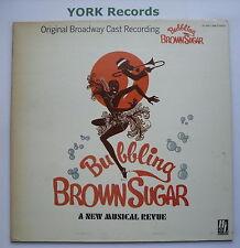 BUBBLING BROWN SUGAR - Original Broadway Cast - Ex LP Record H&L HL-69011-698