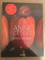 Anne Geddes: Small World by Holly Stuart Hughes (2017, Hardcover)