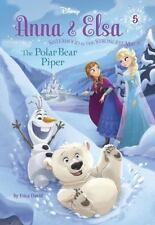 Anna & Elsa #5: The Polar Bear Piper (Disney Frozen) (A Stepping Stone Book