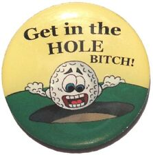 Get In the Hole Bitch Golf Ball Marker - Package of 2