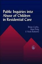 Public Inquires into Abuse of Children in Residential Care by Alan Doig,...