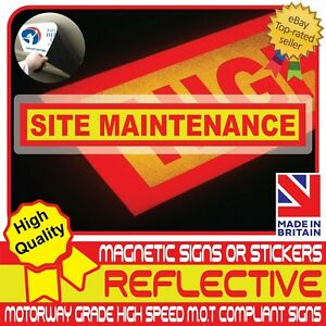 Site Maintenance Fully Reflective Magnetic Sign or Vehicle Sticker High Vis