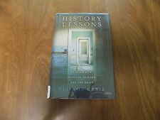 History Lessons : A Memoir of Madness, Memory, and the Brain by Clifton Crais HC