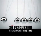 Steve Mackey: It Is Time CD with DVD NUOVO