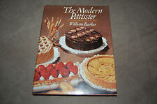 The Modern Patissier Pastry Cookery by William Barker 1979