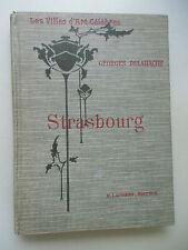 Strasbourg Les Villes d'Art Celebres Georges Delahache 1923