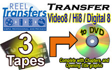REEL TRANSFERS - Convert Video8/Hi8/Digital8  to DVD    THREE TAPE SPECIAL!
