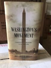 Washington's Monument: And the Fascinating History of the Obelisk by Gordon,…