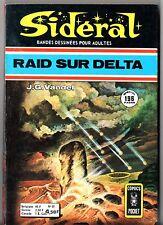 SIDERAL n°55 ¤ RAID SUR DELTA / JG VANDEL ¤ 1975 COMICS POCKET