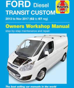 Ford Transit Custom Repair Manual Haynes Manual Workshop Manual 2013-2017