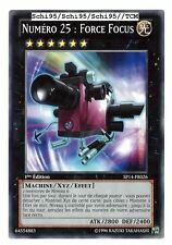"Yu-Gi-Oh - ""Numéro 25 : Force Focus"" SP14-FR026"