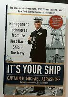 It's Your Ship Signed by Capt. Michael Abrashoff Autographed Hardback