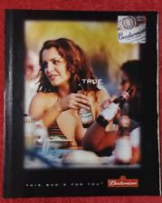 This Bud's for you. True.- Budweiser 2001 print magazine large ad