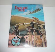 THERE & BACK WARTIME EXPLOITS OF THE FAMOUS R.A.A.F. 36 TRANSPORT SQUADRON WW11