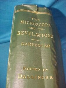 1901 The MICROSCOPE + ITS REVELATIONS Hard Cover SCIENCE BOOK