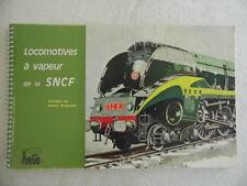 """REVUE """" Locomotives à Vapeur de la SNCF"""" Chapelon 1973 /Train Rail Chemin de Fer"""