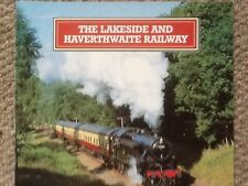 THE LAKESIDE & HAVERTHWAITE RAILWAY A SHORT HISTORY & DRIVER'S VIEW OF THE LINE