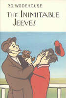 The Inimitable Jeeves (Everyman's Library P G WODEHOUSE) by Wodehouse, P.G., NEW