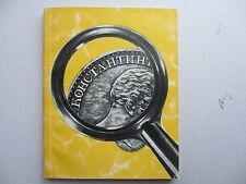 "I.G. Spasskiy ""On The Track Of A Rare Coin"" (Константиновский Рубль) Moscow 1964"