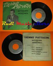 LP 45 7''TIENNO PATTACINI Battagliero Argentina 1968 BRUSCO BR/NP 3 cd mc dvd *