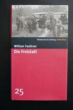 William Faulkner - Die Freistatt - gebunden, neu