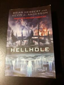 Hellhole by Brian Herbert, Kevin J. Anderson (Paperback, 2011)