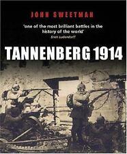 Fields of Battle: Tannenberg 1914 by John Sweetman - Cassell's Fields of Battle