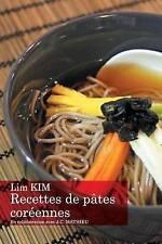 NEW Recettes de pâtes coréennes (French Edition) by Lim Kim