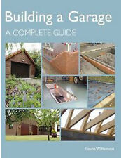BULIDING A GARAGE: A COMPLETE GUIDE