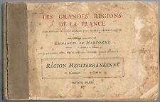 MÉDITERRANÉE Grandes Régions par Emmanuel de MARTONNE Corse Hyères Banyuls 1925