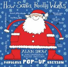 How Santa Really Works Pop-Up by Snow, Alan Hardback Book The Fast Free Shipping