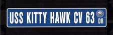 "USS KITTY HAWK CV 63 Street Sign 6""x30"" Military decal"