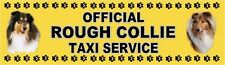 ROUGH COLLIE OFFICIAL TAXI SERVICE Dog Car Sticker  By Starprint