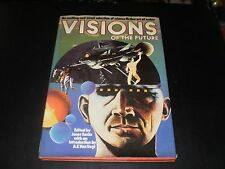 VISIONS OF THE FUTURE AN EXCITING & NOVEL SLECTION OF SCI FI ART OF TODAY 1976