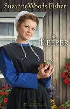 The Keeper by Suzanne Woods Fisher - #1 in Amish Series: Stoney Ridge Seasons