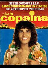 SALUT LES COPAINS. n°111 - 1972.(Julien Clerc, Johnny, Hugues Aufray, J. Dassin)