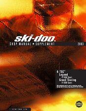 Ski-Doo service shop supplement manual 2003 LEGEND V-1000 SPORT