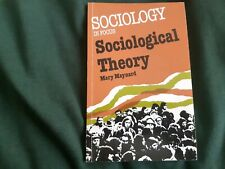 Sociology In Focus, Sociological Theory by Mary Maynard, Sociology Course book