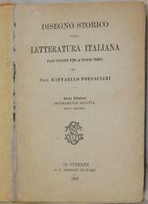 RAFFAELLO FORNACIARI DISEGNO STORICO DELLA LETTERATURA ITALIANA 1897 STORIA